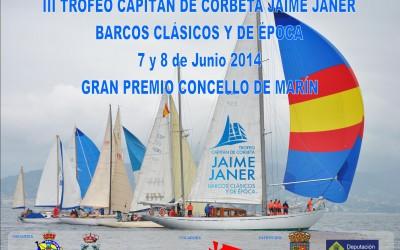 III Trofeo Capitán de Corbeta Jaime Janer , Gran Premio Concello de Marín, barcos Clásicos y de Época
